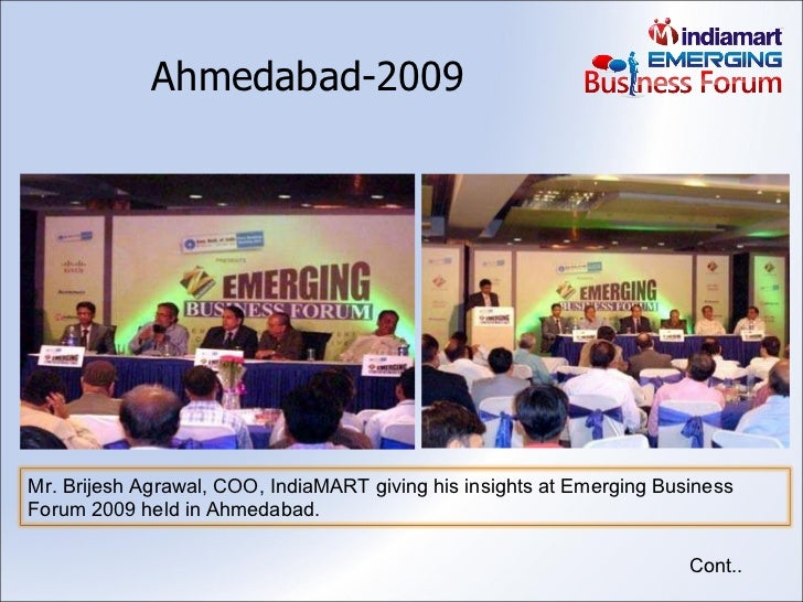 Ahmedabad-2009 Cont.. Mr. Brijesh Agrawal, COO, IndiaMART giving his insights at Emerging Business Forum 2009 held in Ahme...