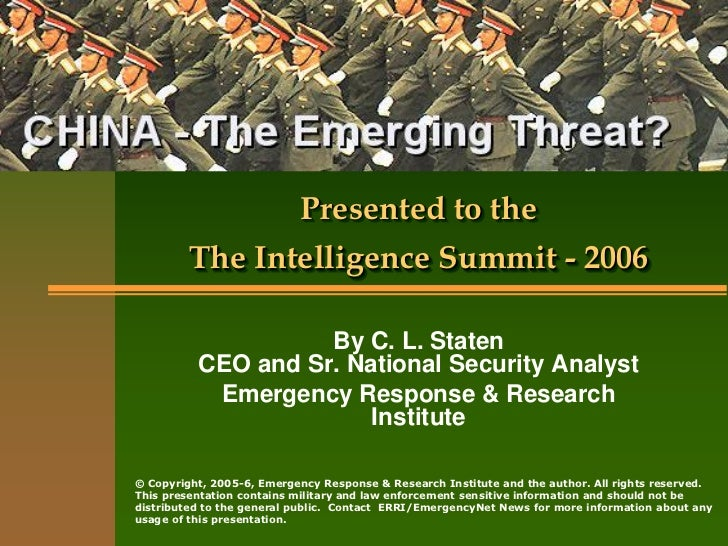 Presented to the         The Intelligence Summit - 2006                    By C. L. Staten          CEO and Sr. National S...