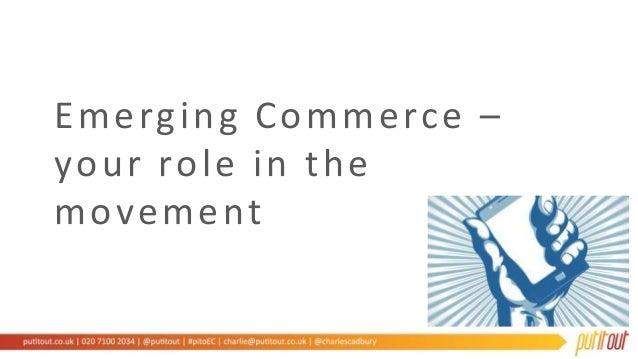 Emerging Commerce – your role in the movement