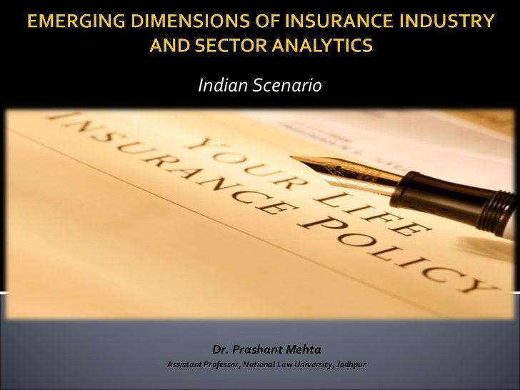 Indian Scenario           Dr. Prashant MehtaAssistant Professor, National Law University, Jodhpur