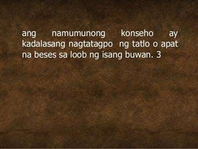ang namumunong konseho ay kadalasang nagtatagpo ng tatlo o apat na beses sa loob ng isang buwan. 3