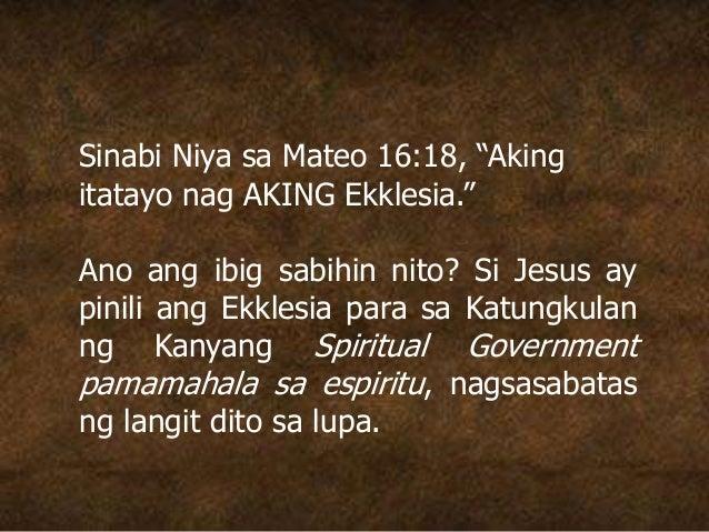 """Sinabi Niya sa Mateo 16:18, """"Aking itatayo nag AKING Ekklesia."""" Ano ang ibig sabihin nito? Si Jesus ay pinili ang Ekklesia..."""