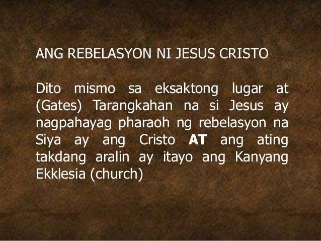 ANG REBELASYON NI JESUS CRISTO Dito mismo sa eksaktong lugar at (Gates) Tarangkahan na si Jesus ay nagpahayag pharaoh ng r...