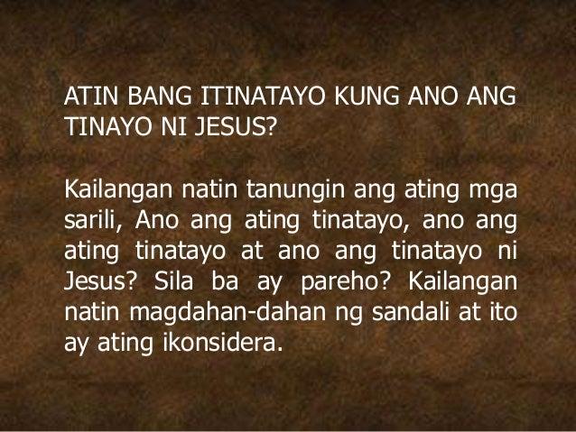 ATIN BANG ITINATAYO KUNG ANO ANG TINAYO NI JESUS? Kailangan natin tanungin ang ating mga sarili, Ano ang ating tinatayo, a...