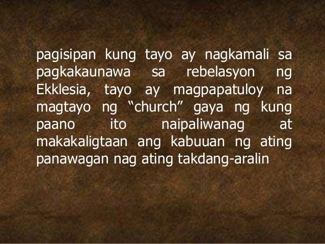 """pagisipan kung tayo ay nagkamali sa pagkakaunawa sa rebelasyon ng Ekklesia, tayo ay magpapatuloy na magtayo ng """"church"""" ga..."""