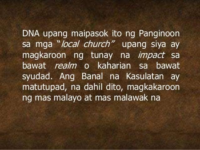 """DNA upang maipasok ito ng Panginoon sa mga """"local church"""" upang siya ay magkaroon ng tunay na impact sa bawat realm o kaha..."""