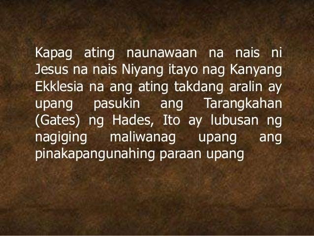 Kapag ating naunawaan na nais ni Jesus na nais Niyang itayo nag Kanyang Ekklesia na ang ating takdang aralin ay upang pasu...