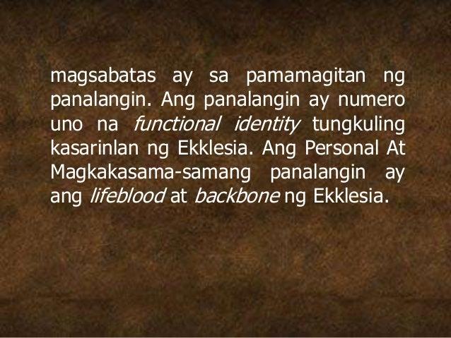 magsabatas ay sa pamamagitan ng panalangin. Ang panalangin ay numero uno na functional identity tungkuling kasarinlan ng E...