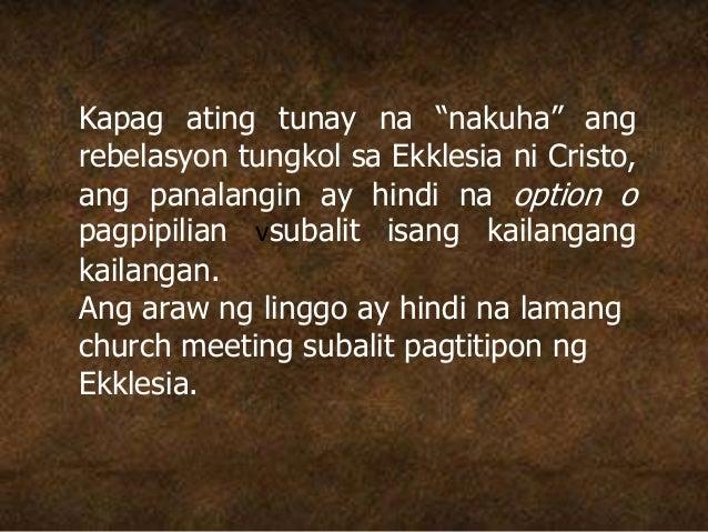 """Kapag ating tunay na """"nakuha"""" ang rebelasyon tungkol sa Ekklesia ni Cristo, ang panalangin ay hindi na option o pagpipilia..."""