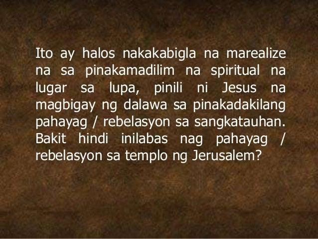 Ito ay halos nakakabigla na marealize na sa pinakamadilim na spiritual na lugar sa lupa, pinili ni Jesus na magbigay ng da...