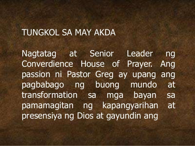 TUNGKOL SA MAY AKDA Nagtatag at Senior Leader ng Converdience House of Prayer. Ang passion ni Pastor Greg ay upang ang pag...