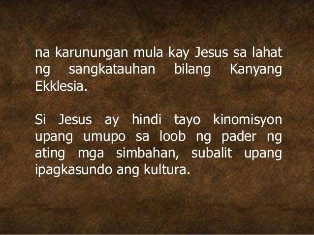 na karunungan mula kay Jesus sa lahat ng sangkatauhan bilang Kanyang Ekklesia. Si Jesus ay hindi tayo kinomisyon upang umu...