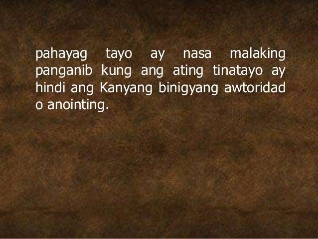 pahayag tayo ay nasa malaking panganib kung ang ating tinatayo ay hindi ang Kanyang binigyang awtoridad o anointing.