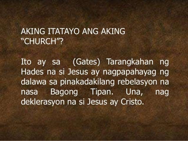 """AKING ITATAYO ANG AKING """"CHURCH""""? Ito ay sa (Gates) Tarangkahan ng Hades na si Jesus ay nagpapahayag ng dalawa sa pinakada..."""