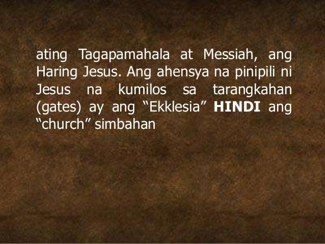 ating Tagapamahala at Messiah, ang Haring Jesus. Ang ahensya na pinipili ni Jesus na kumilos sa tarangkahan (gates) ay ang...