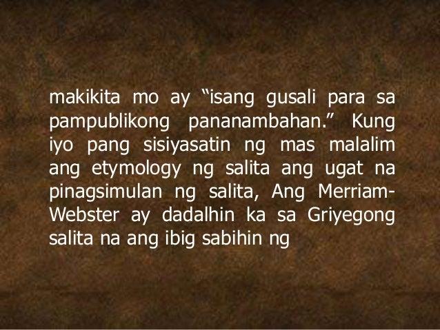 """makikita mo ay """"isang gusali para sa pampublikong pananambahan."""" Kung iyo pang sisiyasatin ng mas malalim ang etymology ng..."""