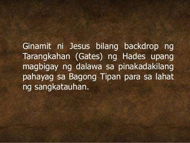 Ginamit ni Jesus bilang backdrop ng Tarangkahan (Gates) ng Hades upang magbigay ng dalawa sa pinakadakilang pahayag sa Bag...