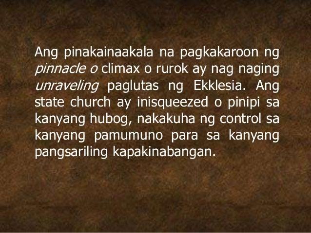Ang pinakainaakala na pagkakaroon ng pinnacle o climax o rurok ay nag naging unraveling paglutas ng Ekklesia. Ang state ch...
