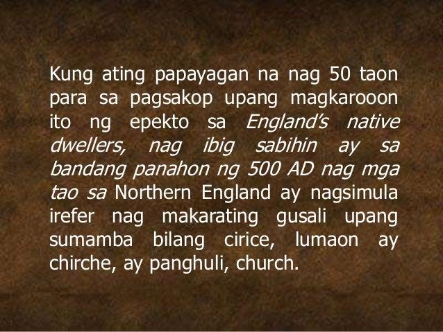 Kung ating papayagan na nag 50 taon para sa pagsakop upang magkarooon ito ng epekto sa England's native dwellers, nag ibig...