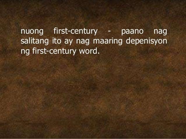 nuong first-century - paano nag salitang ito ay nag maaring depenisyon ng first-century word.