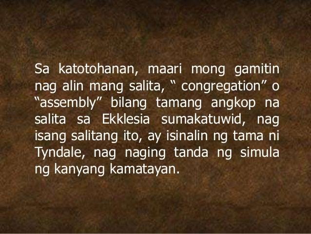 """Sa katotohanan, maari mong gamitin nag alin mang salita, """" congregation"""" o """"assembly"""" bilang tamang angkop na salita sa Ek..."""