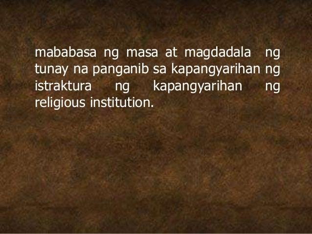 mababasa ng masa at magdadala ng tunay na panganib sa kapangyarihan ng istraktura ng kapangyarihan ng religious institutio...