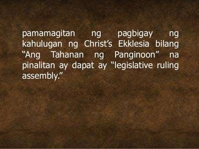 """pamamagitan ng pagbigay ng kahulugan ng Christ's Ekklesia bilang """"Ang Tahanan ng Panginoon"""" na pinalitan ay dapat ay """"legi..."""