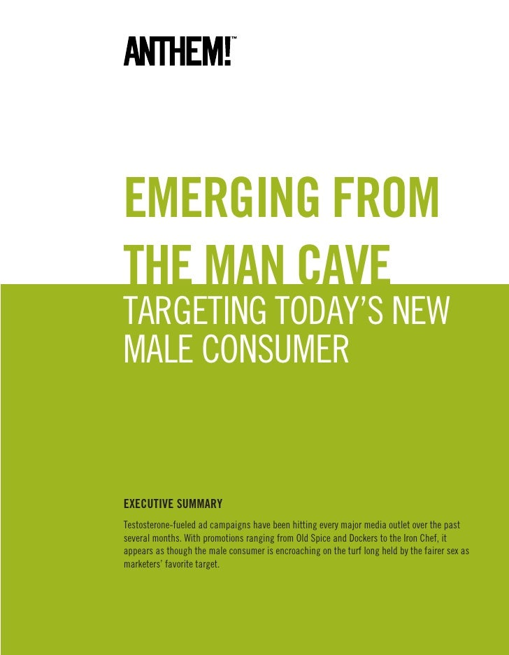 Emerging from the man cave targeting today's new male consumer