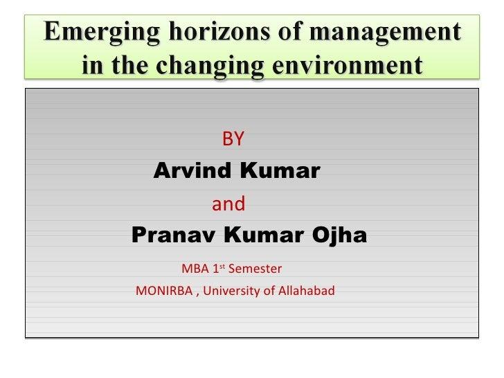 BY  Arvind Kumar       andPranav Kumar Ojha       MBA 1st SemesterMONIRBA , University of Allahabad