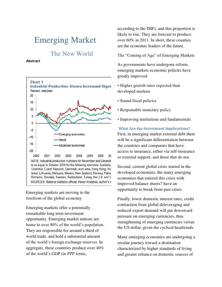 Emerging Market<br />The New World<br />Abstract<br />Emerging markets are moving to the forefront of the global economy <...