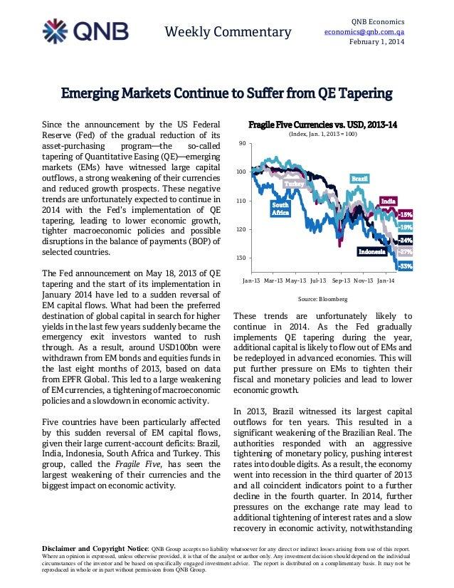 QNB Economics economics@qnb.com.qa February 1, 2014  Weekly Commentary  Emerging Markets Continue to Suffer from QE Taperi...