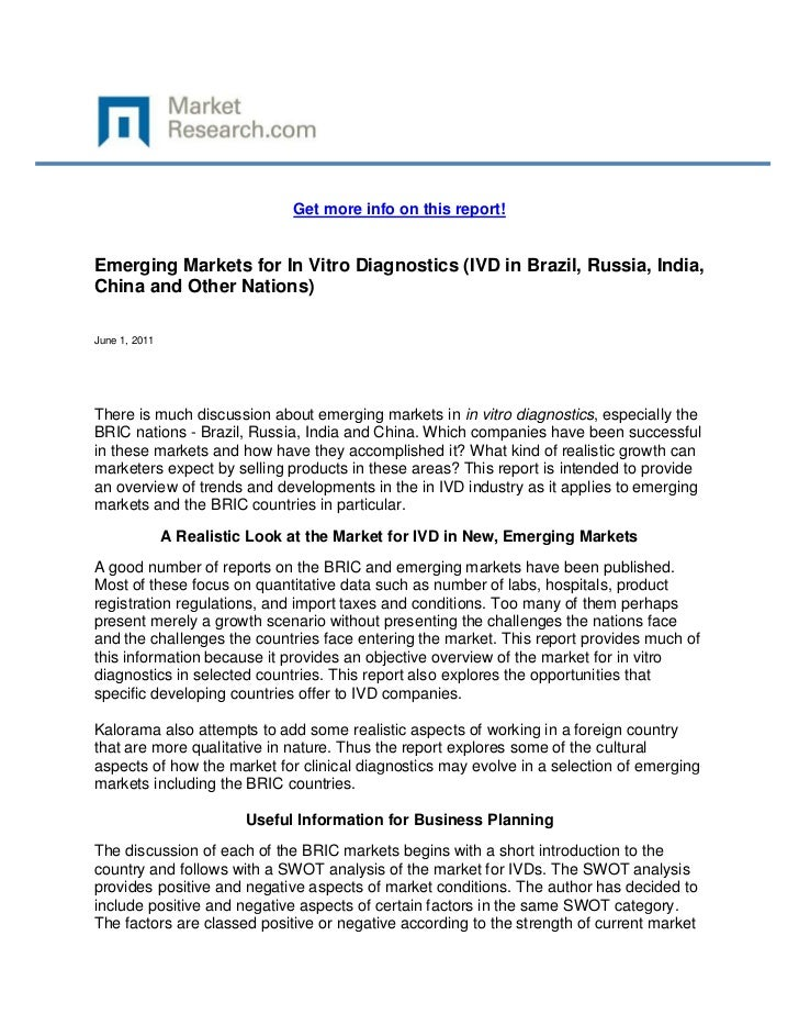 Get more info on this report!Emerging Markets for In Vitro Diagnostics (IVD in Brazil, Russia, India,China and Other Natio...