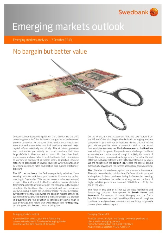 Emerging markets outlook Emerging markets analysis — 7 October 2013  No bargain but better value  Concerns about decreased...