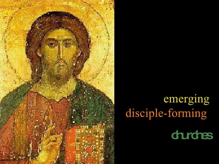 emerging  disciple-forming   churches
