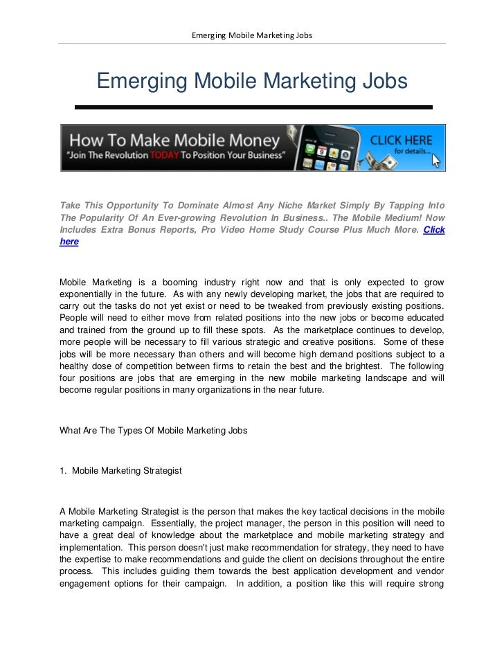 Emerging Mobile Marketing Jobs         Emerging Mobile Marketing JobsTake This Opportunity To Dominate Almost Any Niche Ma...