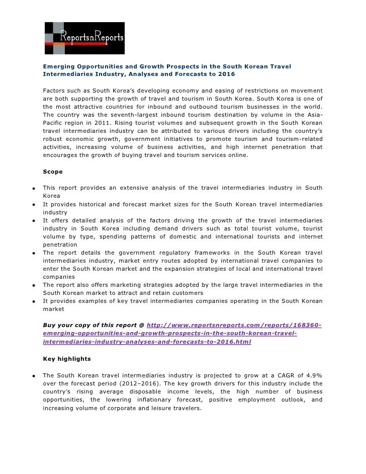 Emerging Opportunities and Growth Prospects in the South Korean TravelIntermediaries Industry, Analyses and Forecasts to 2...