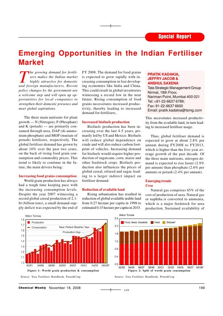 Special Report  Emerging Opportunities in the Indian Fertiliser Market  T        he growing demand for fertili-           ...