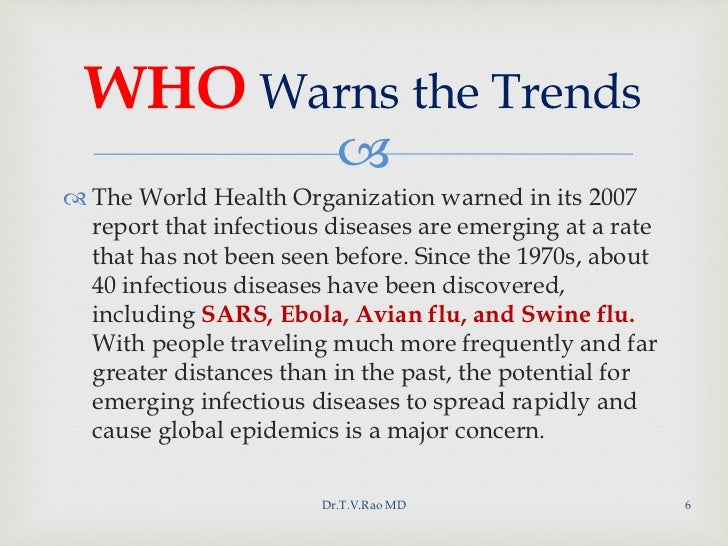 Emerging Infections, Reemerging Infections