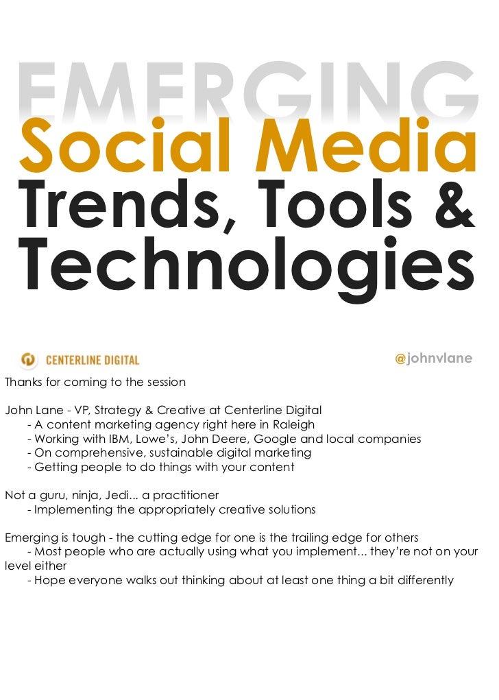 EMERGING Social Media  Trends, Tools &  Technologies                                                                   @ j...