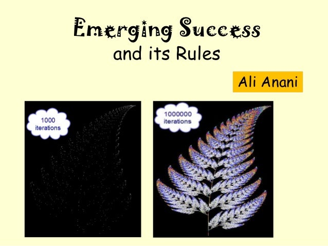 Emerging Success   and its Rules                   Ali Anani