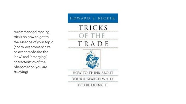 recommended reading. tricks on how to get to the essence of your topic (not to over-romanticize or over-emphasize the 'new...