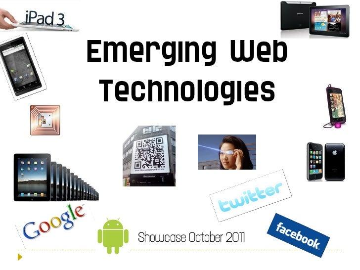 Emerging Web Technologies Showcase October 2011