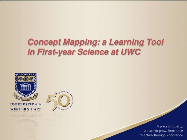 Concept Mapping: a Learning Toolin First-year Science at UWC