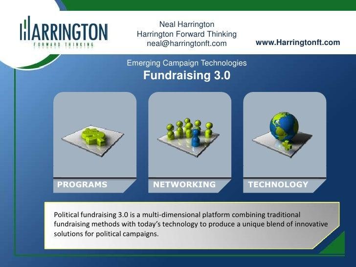Neal Harrington<br />Harrington Forward Thinking<br />neal@harringtonft.com<br />www.Harringtonft.com<br />Emerging Campai...