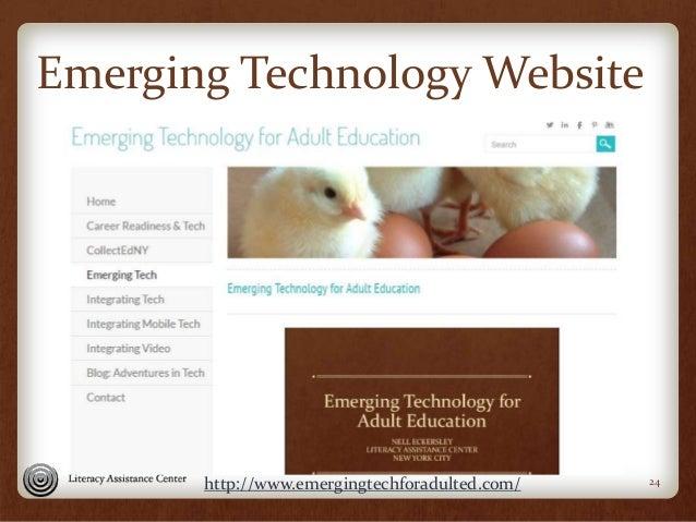 Emerging Technology Website 24http://www.emergingtechforadulted.com/