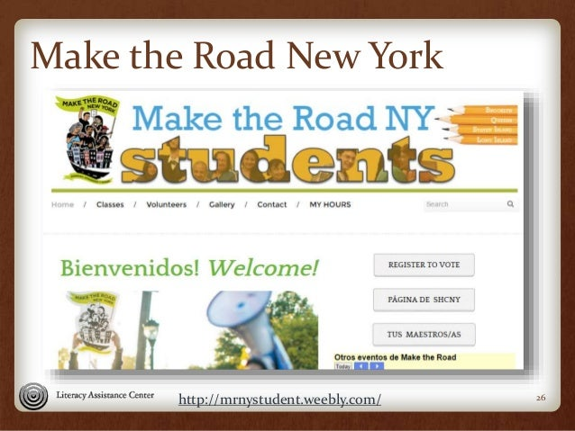 Make the Road New York 26http://mrnystudent.weebly.com/