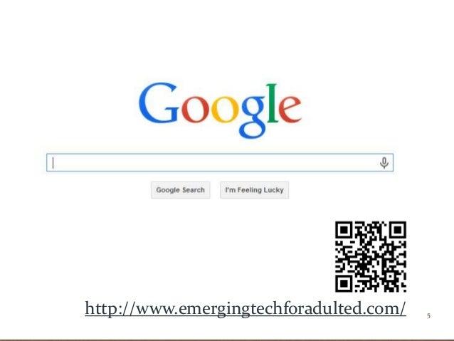 5http://www.emergingtechforadulted.com/