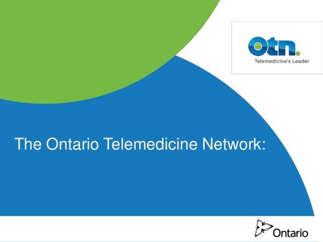 The Ontario Telemedicine Network: