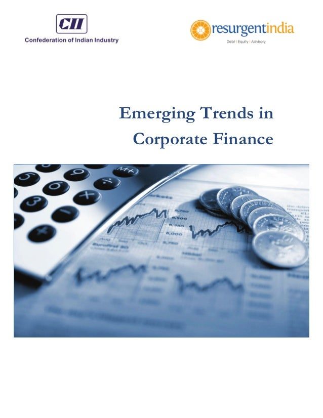 Emerging Trends in Corporate Finance