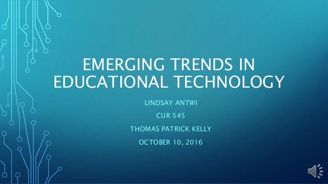 Emerging Trends in Indian Education Sector
